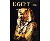 Szczegóły książki EGIPT. ŚWIĄTYNIE, LUDZIE, BOGOWIE