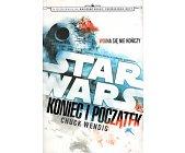 Szczegóły książki STAR WARS - KONIEC I POCZĄTEK