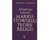 Szczegóły książki FILOZOFICZNY RODOWÓD MARKSISTOWSKIEJ TEORII RELIGII