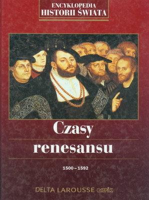 CZASY RENESANSU 1500 - 1592