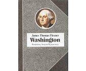 Szczegóły książki WASHINGTON - CZŁOWIEK NIEZASTĄPIONY