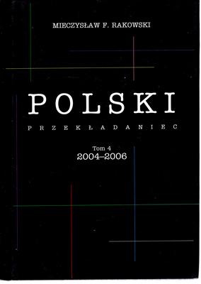 POLSKI PRZEKŁADANIEC - TOM 4 2004-2006