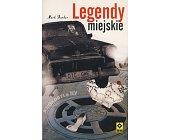 Szczegóły książki LEGENDY MIEJSKIE