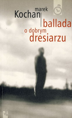 BALLADA O DOBRYM DRESIARZU