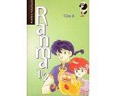 Szczegóły książki RANMA 1/2 - TOM 8