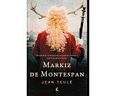 Szczegóły książki MARKIZ DE MONTESPAN