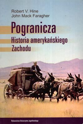 POGRANICZA. HISTORIA AMERYKAŃSKIEGO ZACHODU