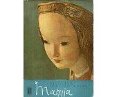Szczegóły książki MARYJA. EGZEMPLARZ ARCHIWALNY