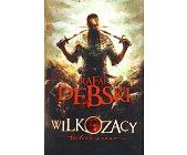 Szczegóły książki WILKOZACY - WILCZE PRAWO