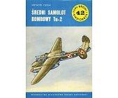 Szczegóły książki ŚREDNI SAMOLOT BOMBOWY TU - 2 (42)