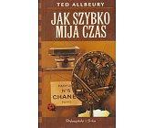 Szczegóły książki JAK SZYBKO MIJA CZAS