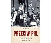 Szczegóły książki PRZECIW PRL