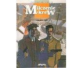 Szczegóły książki MILCZENIE I KREW - MULBERRY STREET
