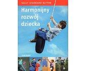 Szczegóły książki HARMONIJNY ROZWÓJ DZIECKA