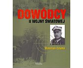 Szczegóły książki DOWÓDCY II WOJNY ŚWIATOWEJ. WALERIAN CZUMA