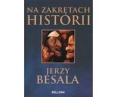 Szczegóły książki NA ZAKRĘTACH HISTORII