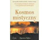 Szczegóły książki KOSMOS MISTYCZNY
