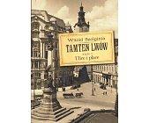 Szczegóły książki TAMTEN LWÓW - TOM 2 - ULICE I PLACE