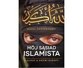 Szczegóły książki MÓJ SĄSIAD ISLAMSTA