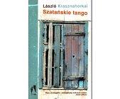 Szczegóły książki SZATAŃSKIE TANGO