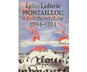 Szczegóły książki MONTAILLOU - WIOSKA HERETYKÓW 1294-1324