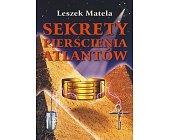 Szczegóły książki SEKRETY PIERŚCIENIA ATLANTÓW
