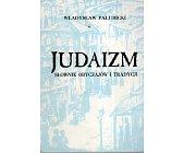 Szczegóły książki JUDAIZM. SŁOWNIK OBYCZAJÓW I TRADYCJI