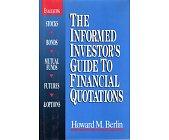 Szczegóły książki THE INFORMED INVESOTR'S GUIDE TO FINANCIAL QUOTATIONS