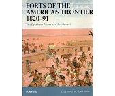 Szczegóły książki FORTS OF THE AMERICAN FRONTIER 1820–91:THE SOUTHERN PLAINS AND SOUTHWEST (OSPREY PUBLISHING)