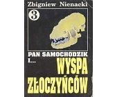 Szczegóły książki PAN SAMOCHODZIK I WYSPA ZŁOCZYŃCÓW (3)