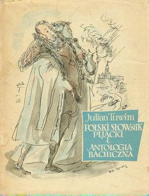 Znalezione obrazy dla zapytania Julian Tuwim Polski słownik pijacki i antologia bachiczna