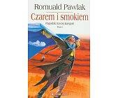 Szczegóły książki CZAREM I SMOKIEM - TOM 1