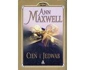 Szczegóły książki CIEŃ I JEDWAB