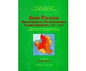 Szczegóły książki ZIEMIE PÓŁNOCNE RZECZYPOSPOLITEJ POLSKO-LITEWSKIEJ W DOBIE...