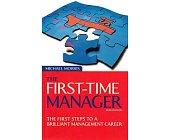 Szczegóły książki THE FIRST-TIME MANAGER