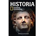 Szczegóły książki HISTORIA NATIONAL GEOGRAPHIC - TOM 9 - IMPERIUM ALEKSANDRA