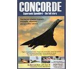 Szczegóły książki CONCORDE - SUPERSONIC SPEEDBIRD - THE FULL STORY