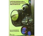 Szczegóły książki OPTOELEKTRONIKA W ZASTOSOWANIACH MILITARNYCH