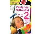 Szczegóły książki PAMIĘTNIK NASTOLATKI - TOM 2