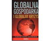Szczegóły książki GLOBALNA GOSPODARKA I GLOBALNY KRYZYS