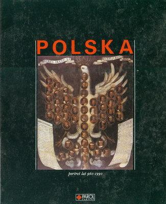 POLSKA - PORTRET LAT 960 - 1990