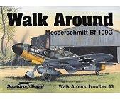 Szczegóły książki WALK AROUND MESSERSCHMITT BF 109G