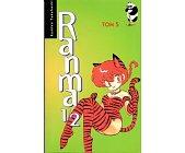 Szczegóły książki RANMA 1/2. TOM 5