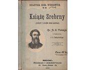 Szczegóły książki KSIĄŻĘ SREBRNY - 2 TOMY