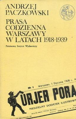 PRASA CODZIENNA WARSZAWY W LATACH 1918-1939