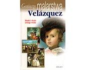 Szczegóły książki GENIUSZE MALARSTWA - VELAZQUEZ