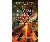 Szczegóły książki THE WAR FOR ALL THE OCEANS