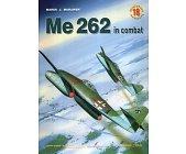 Szczegóły książki ME 262 IN COMBAT - MINIATURY LOTNICZE NR 18