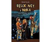 Szczegóły książki FELIX, NET I NIKA ORAZ ORBITALNY SPISEK 2. MAŁA ARMIA