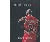 Szczegóły książki MICHAEL JORDAN - ŻYCIE